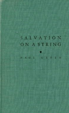 Salvation on a string, and other tales of the South  by Green, Paul