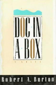 Doc-In-A-Box: A Novel  by Burton, Robert A.