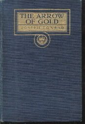 The Arrow of Gold: A Story Between Two Notes [Hardcover]  by Conrad, Joseph
