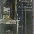 A House Possessed [Hardcover]  by Blackstock, Charity