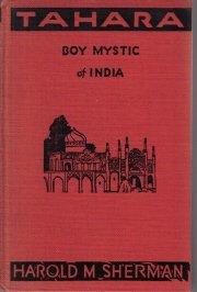 Tahara, boy mystic of India,  by Sherman, Harold Morrow