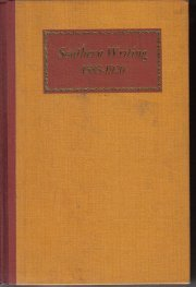 Southern Writing, 1585-1920.  by Davis, Richard Beale, Comp.