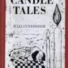 Candle tales  by Cunningham, Julia