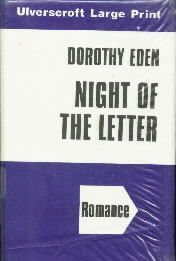 Night of the Letter [LARGE PRINT]  by Eden, Dorothy