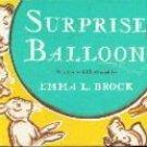 SURPRISE BALLOON Emma L. Brock 1949 HC