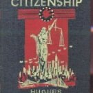 Economic Citizenship Hughes 1935 HC Illustrated