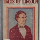 Oft-Told Tales Of Lincoln-Winchester-1947 HC