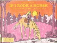 If I Rode a Horse  by Young, Miriam
