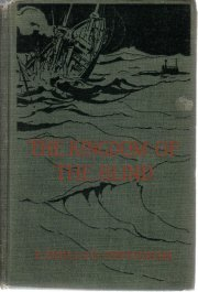 The Kingdom of the Blind [Hardcover]  by Oppenheim, E. Phillips; Oppenheim, E...