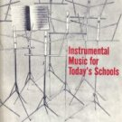 Instrumental Music In Today's Schools-Robert E. House-HC/DJ
