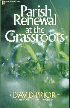 Parish Renewal at the Grassroots  by Prior, David