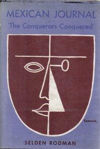 Mexican Journal Conquerors Conquered Selden Rodman-HC/DJ
