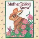Mother Rabbit Knew (Happy Day Book) [Hardcover]  by Yost, Carolyn K.; Gardner...