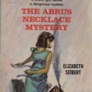The Abrus Necklace Mystery [Paperback]  by Elizabeth Seibert