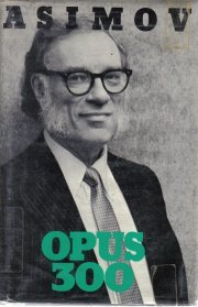 Opus 300  by Asimov, Isaac