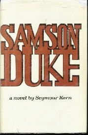 Samson Duke; 1st printing Seymour Kern Hardcover