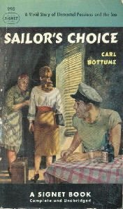 SAILOR'S CHOICE Carl Bottume Signet PB