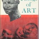 A Pillage Of Art-Judith Grant-1966 Illustrated HC/DJ