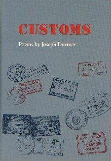 Customs (Contemporary Poetry Series)--[Hardcover] Duemer, Joseph