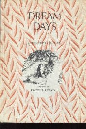 Dream Days [Hardcover]  by Grahame, Kenneth