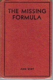 The Missing Formula-Ann Wirt-1932 HC