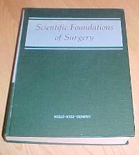 Scientific foundations of surgery,  by Wells, Charles