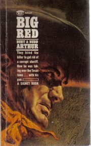 Big Red (A Signet book) (A Signet book) [Unknown Binding]  by Arthur, Burt