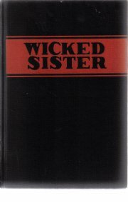 The Wicked Sister-Helen Topping Miller-1945 Hardcover