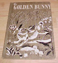 Golden Bunny Big Storybook  by Brown, Margaret Wise; Weisgard, Leonard