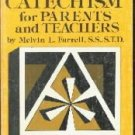 A Catholic Catechism for Parents and Teachers [Paperback]  by Farrell, Melvin L.