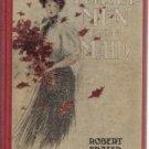 Three Men And A Maid Robert Fraser 1907 HC-VHTF