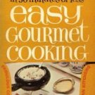 EASY GOURMET COOKING-Elsie Lee-Paperback
