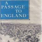 Passage to England [Paperback]  by Chaudhuri, Nirad C.