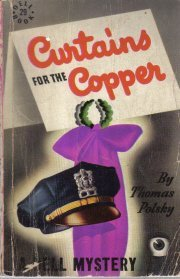 Curtains for the copper ([Dell Books 25 cent series)  by Polsky, Thomas