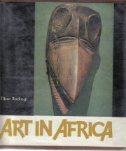 Art in Africa Tibor Bodrogi 1968 HC/DJ-color illustrations
