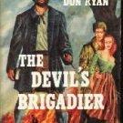 The Devil's Brigadier-Don Ryan-1954 HC/DJ
