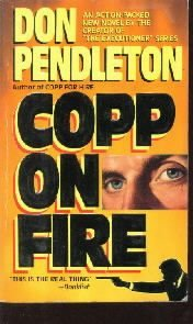 Copp on Fire [Paperback]  by Don Pendleton