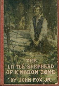 LITTLE SHEPHERD OF KINGDOM COME-Fox-1903 HC