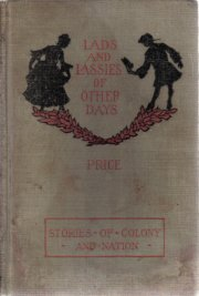 Lads and Lassies Of Other days-Lillian Price-1905 HC