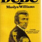Dubu;: A novel of New Guinean conquest  by Williams, Maslyn