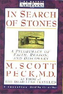 In Search of Stones : A Pilgrimage of Faith, Reason and Discovery [ABRIDGED...
