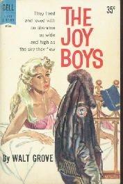 The Joy Boys Walt Grove Dell 1st Paperback GGA