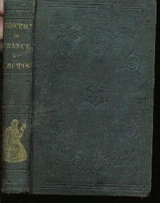 PROGRESS OF DEMOCRACY Dumas 1841 HC