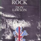 The Lion And The Rock Don Lawson HC/DJ Rock of Gilbraltar