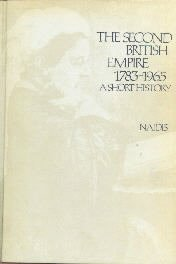 The Second British Empire 1783-1965 Naidis Hardcover