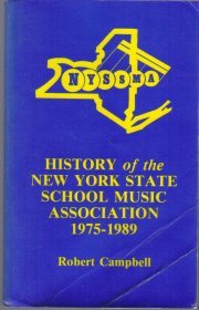 A history of the New York State School Music Association, 1975-1989  by...