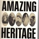 The amazing heritage  by Hummel, Margaret Gibson