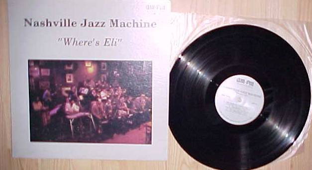 Nashville Jazz Machine Where's Eli lp record vinyl