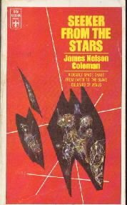 SEEKER FROM THE STARS James Nelson Coleman Science Fiction
