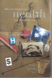 Sociology of Health  by Frankel; Frankel, B. Gail